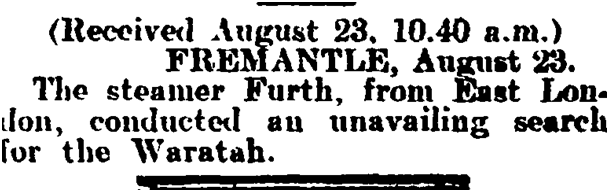 "Unavailing research, ""Waratah"", TARANAKI HERALD, VOLUME LV, ISSUE 13990, 23 AUGUST 1909"