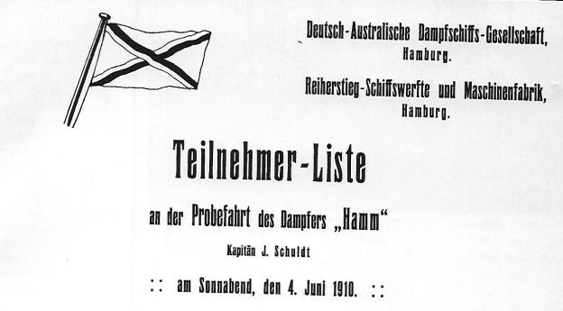 """Teilnehmerliste der Probefahrt des Dampfers """"Hamm"""" am 4. Juni 1910, Titel; © Reinhart Schmelzkopf Deutsch-Australische Dampfschiffs-Gesellschaft, Hamburg 1888 – 1926, erschienen 1984 im Eigenverlag (Strandgut-Publikation)"""